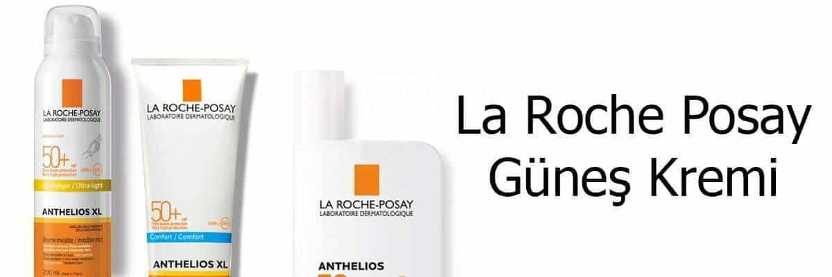 Hassasiyeti Azaltan La Roche Posay Güneş Kremi
